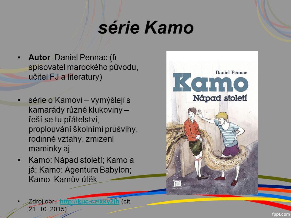 série Kamo Autor: Daniel Pennac (fr.