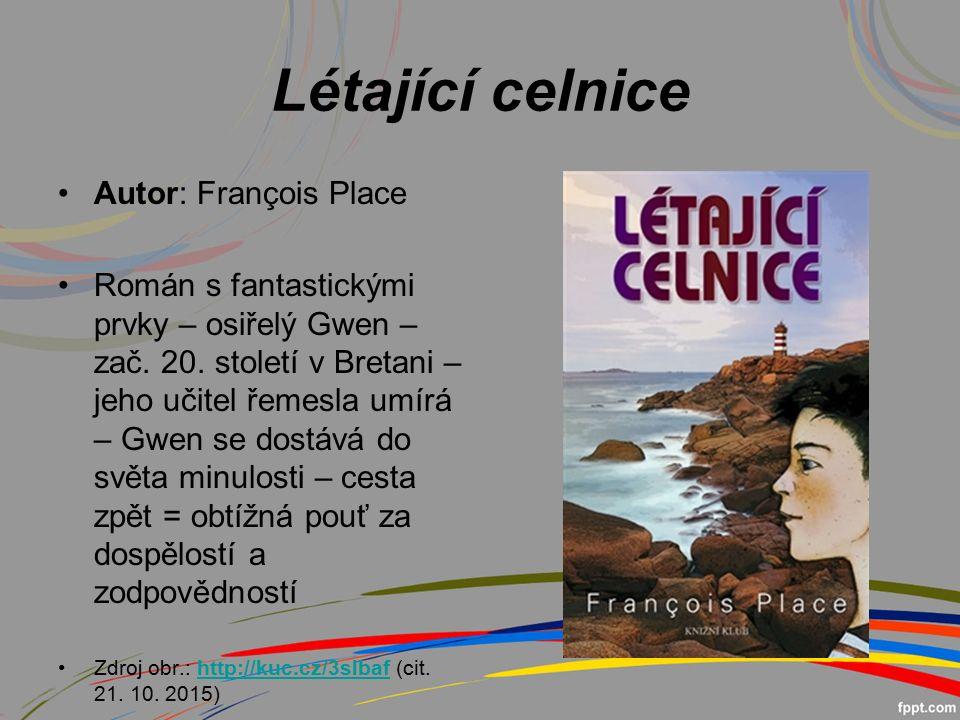 Létající celnice Autor: François Place Román s fantastickými prvky – osiřelý Gwen – zač.
