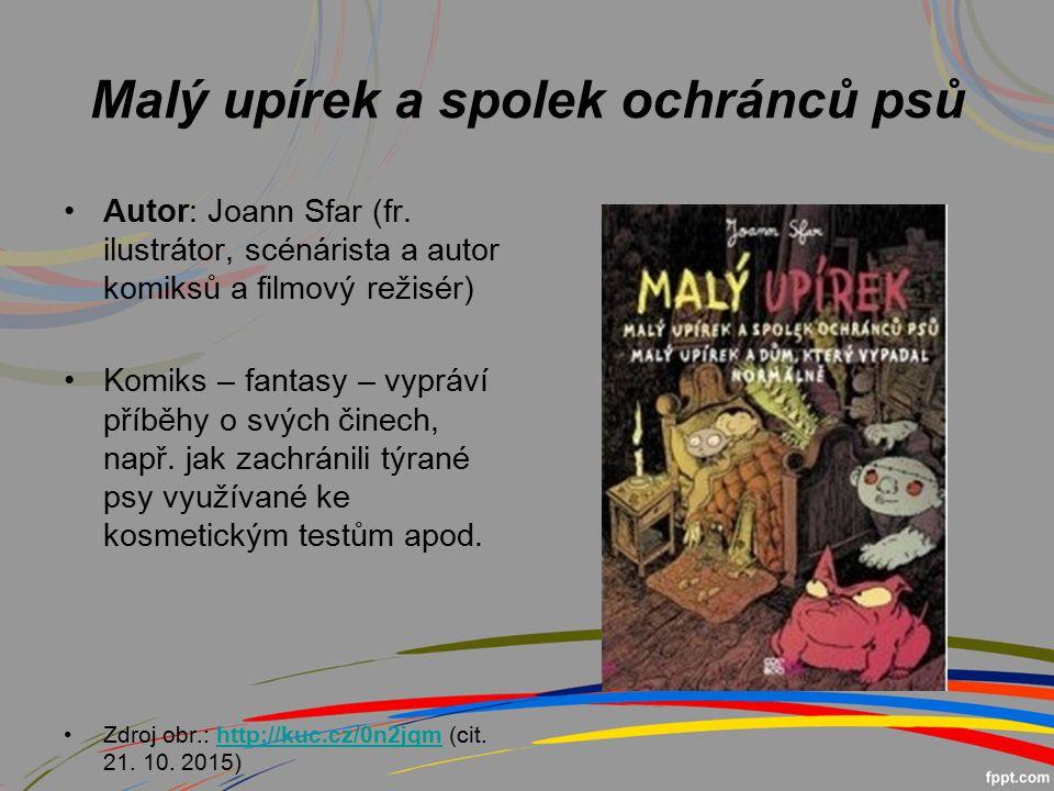 Malý upírek a spolek ochránců psů Autor: Joann Sfar (fr.