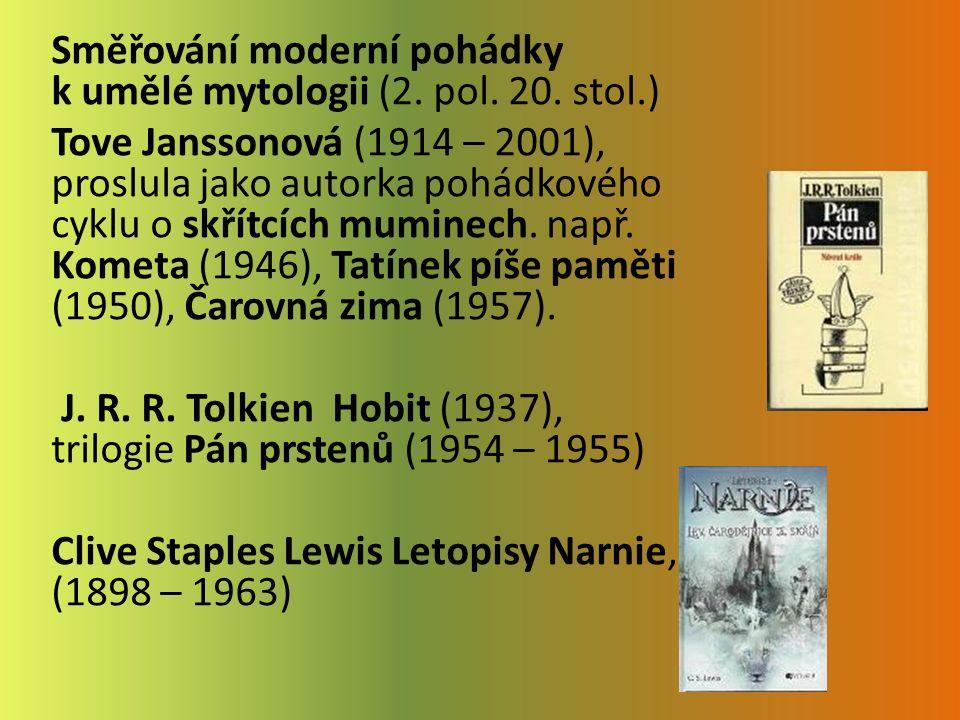 Směřování moderní pohádky k umělé mytologii (2. pol.