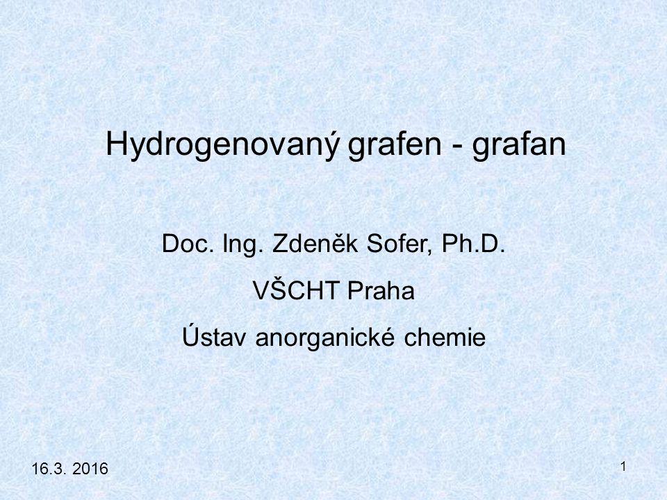2 Obsah prezentace: - Úvod - Historie uhlíkových nanomateriálů - Vlastnosti a aplikace hydrogenovaného grafenu - Metody syntézy hydrogenovaného grafenu - Hydrogenace grafenu Birchovou redukcí - Vliv reakčních podmínek - Vlastnosti hydrogenovaného grafenu