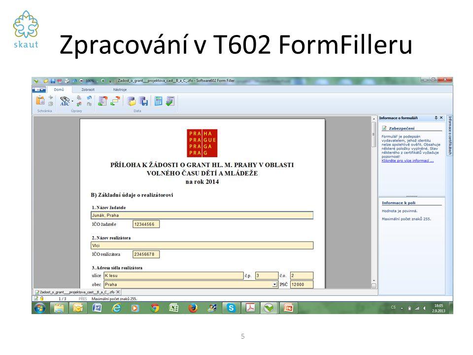 Zpracování v T602 FormFilleru 5