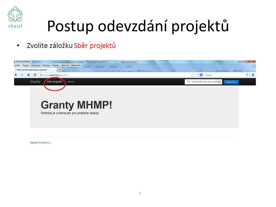 Postup odevzdání projektů Zvolíte záložku Sběr projektů 7