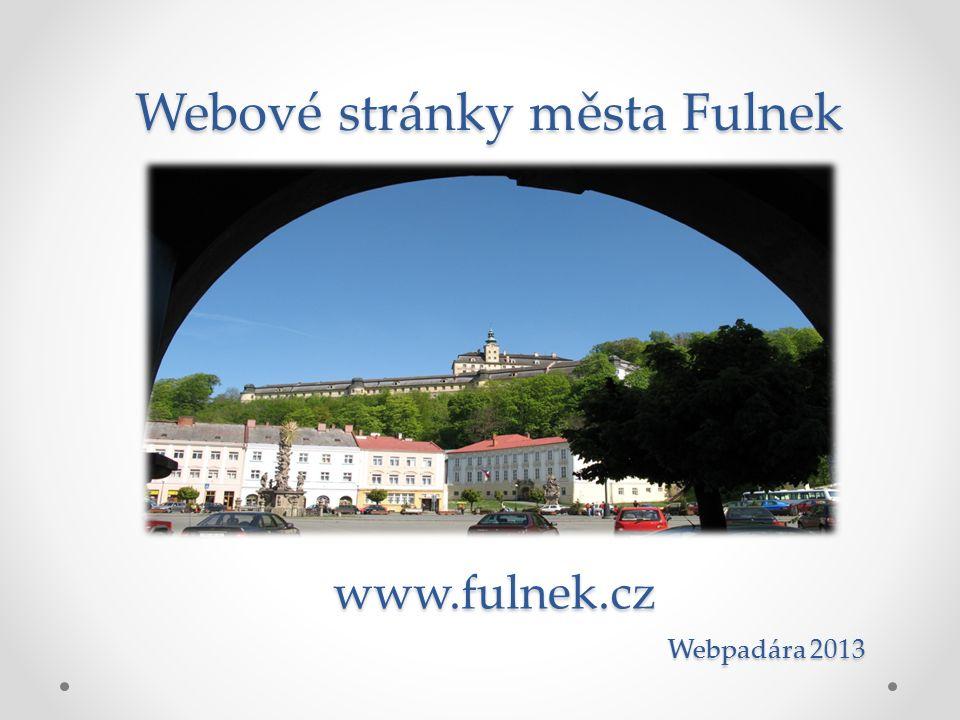 Webové stránky města Fulnek Webpadára 2013 www.fulnek.cz