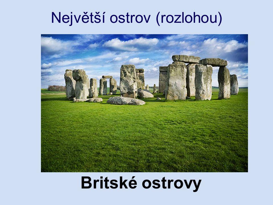 Největší ostrov (rozlohou) Britské ostrovy