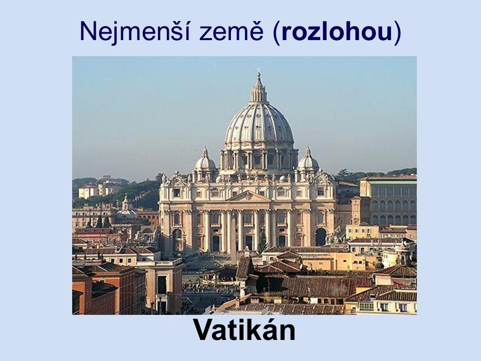Nejmenší země (rozlohou) Vatikán