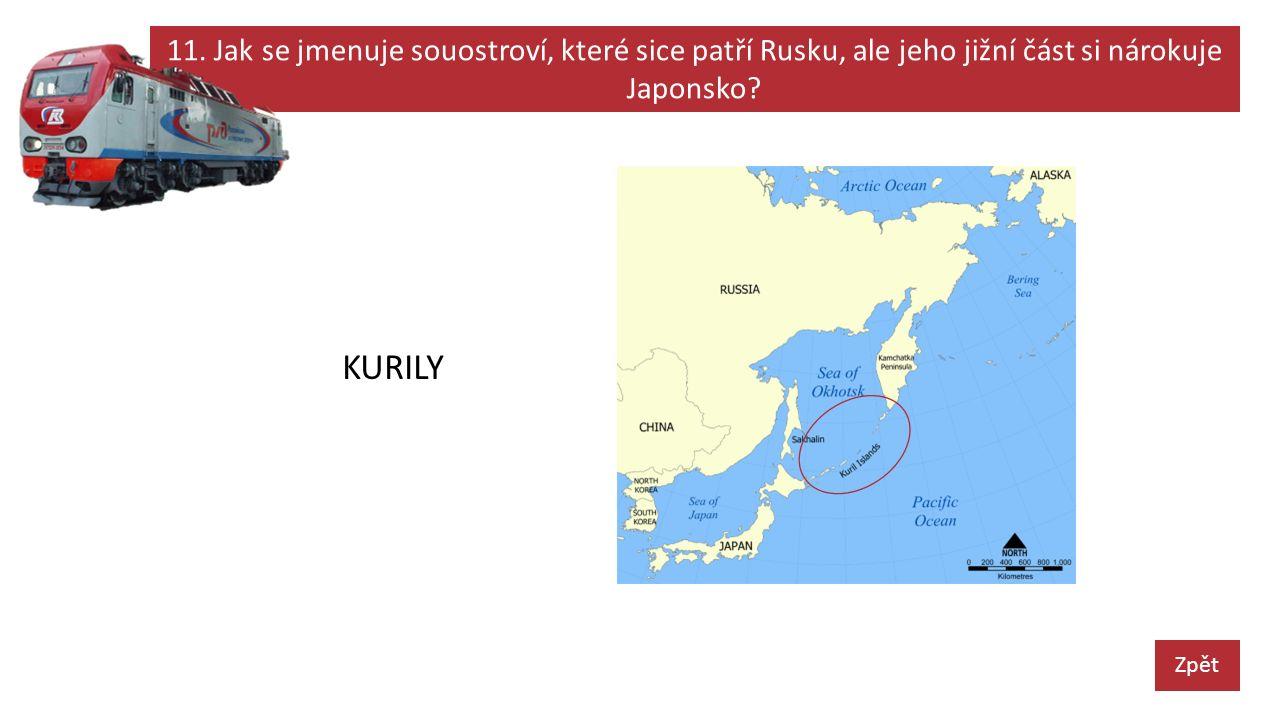 11. Jak se jmenuje souostroví, které sice patří Rusku, ale jeho jižní část si nárokuje Japonsko.