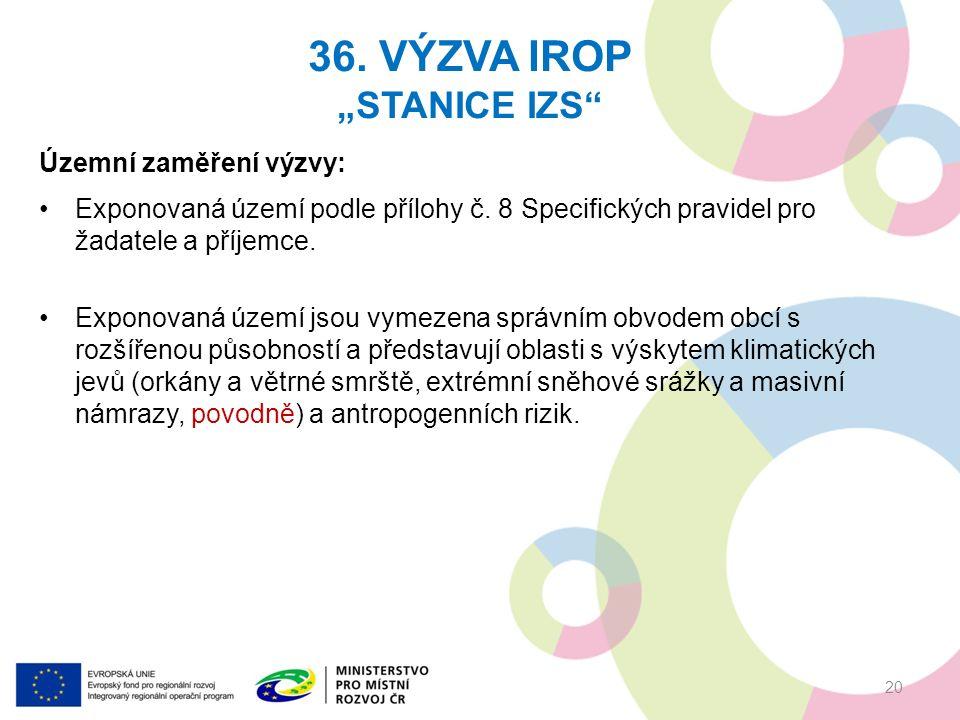 Územní zaměření výzvy: Exponovaná území podle přílohy č.