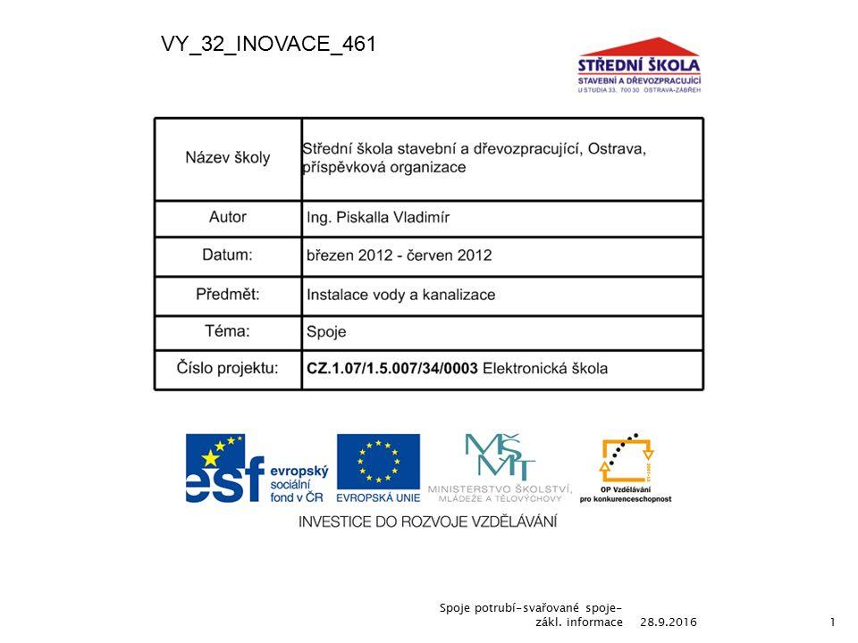 28.9.2016 Spoje potrubí-svařované spoje- zákl. informace1 VY_32_INOVACE_461