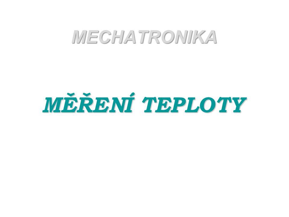 MECHATRONIKA MĚŘENÍ TEPLOTY
