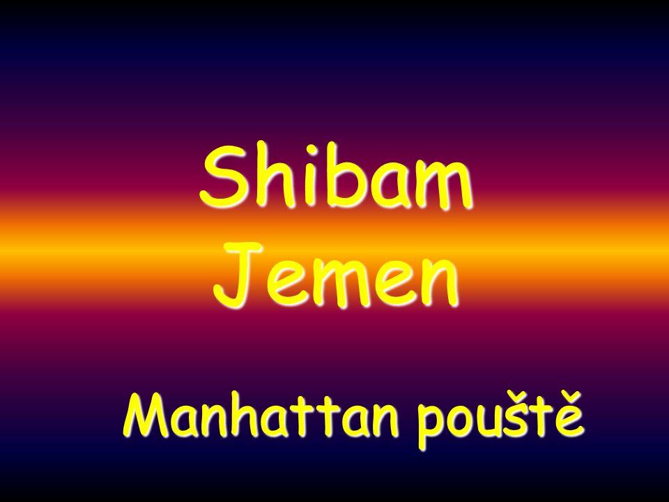 Shibam Jemen Manhattan pouště