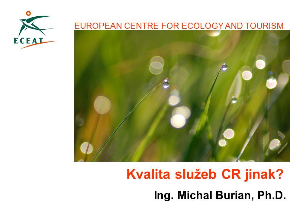Ing. Michal Burian, Ph.D. 603 837 063 michal@eceat.cz