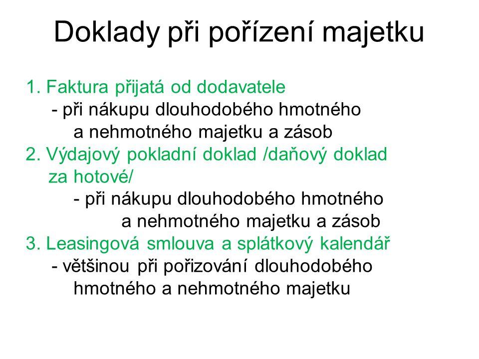 Doklady při pořízení majetku 1.