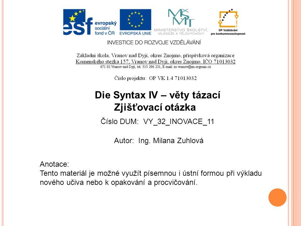 Jméno autoraIng.Milana Zuhlová Datum vytvoření9. 1.