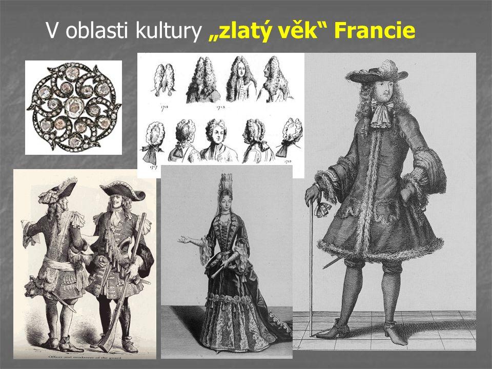 """V oblasti kultury """"zlatý věk"""" Francie"""