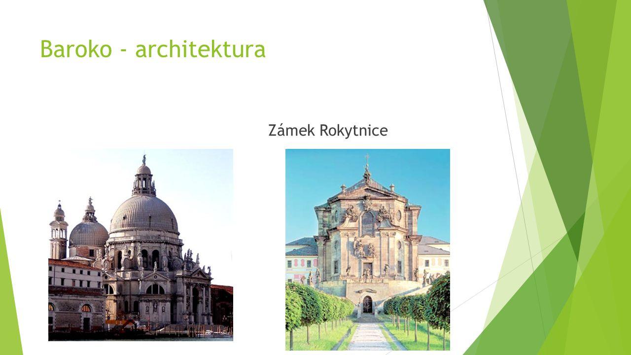 Baroko - architektura Zámek Rokytnice