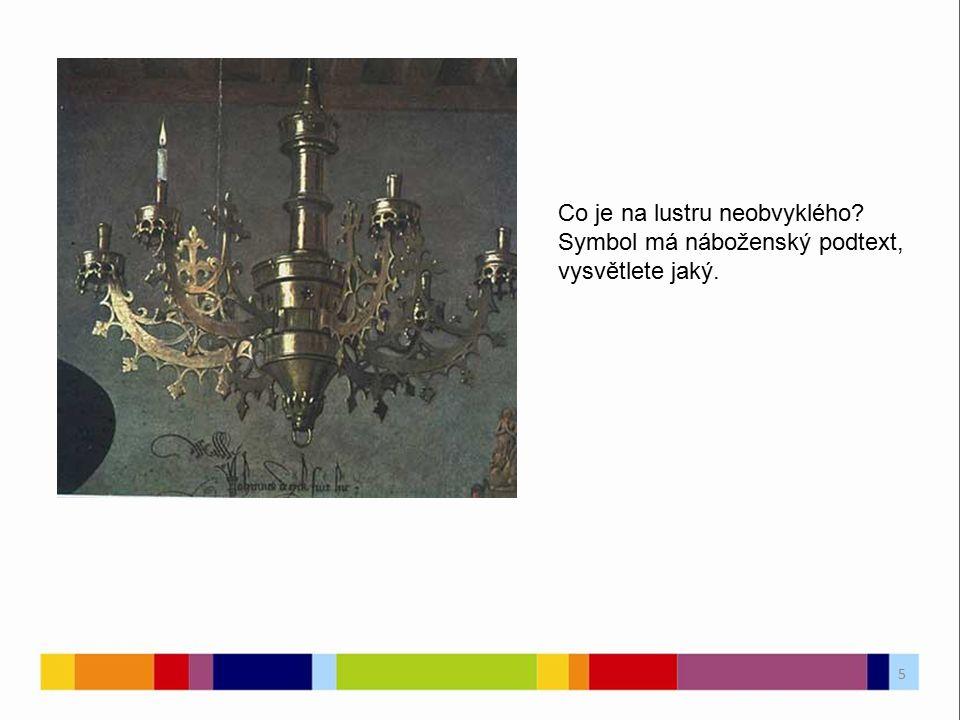 Co je na lustru neobvyklého Symbol má náboženský podtext, vysvětlete jaký. 5