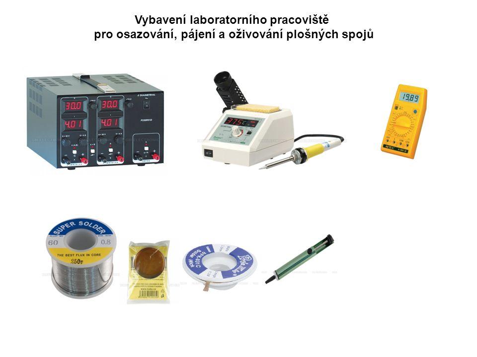 Vybavení laboratorního pracoviště pro osazování, pájení a oživování plošných spojů