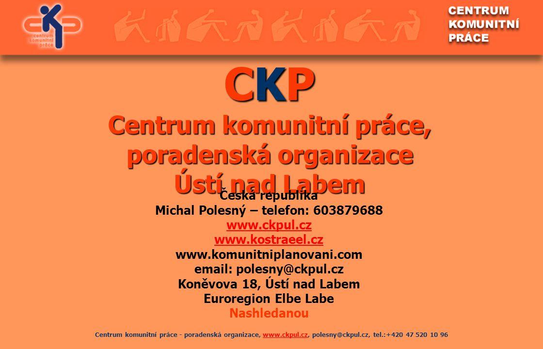 Centrum komunitní práce - poradenská organizace, www.ckpul.cz, polesny@ckpul.cz, tel.:+420 47 520 10 96www.ckpul.cz CKP Centrum komunitní práce, porad