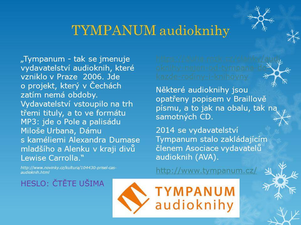 """TYMPANUM audioknihy """"Tympanum - tak se jmenuje vydavatelství audioknih, které vzniklo v Praze 2006. Jde o projekt, který v Čechách zatím nemá obdoby."""