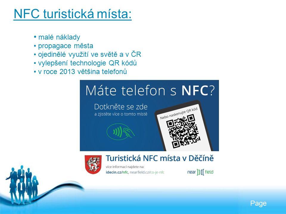 Free Powerpoint Templates Page NFC turistická místa: malé náklady propagace města ojedinělé využití ve světě a v ČR vylepšení technologie QR kódů v roce 2013 většina telefonů