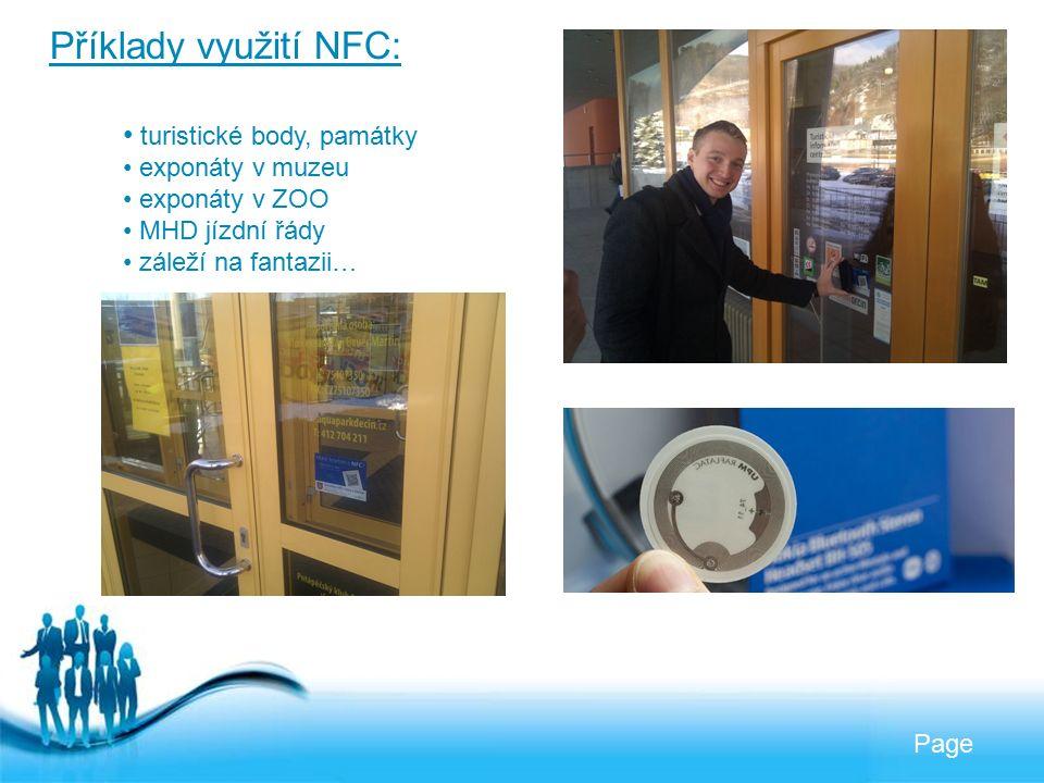 Free Powerpoint Templates Page Příklady využití NFC: turistické body, památky exponáty v muzeu exponáty v ZOO MHD jízdní řády záleží na fantazii…