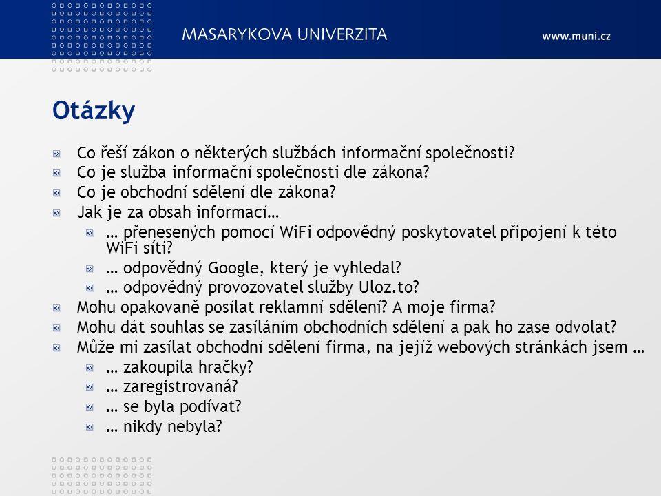 Otázky Co řeší zákon o některých službách informační společnosti.