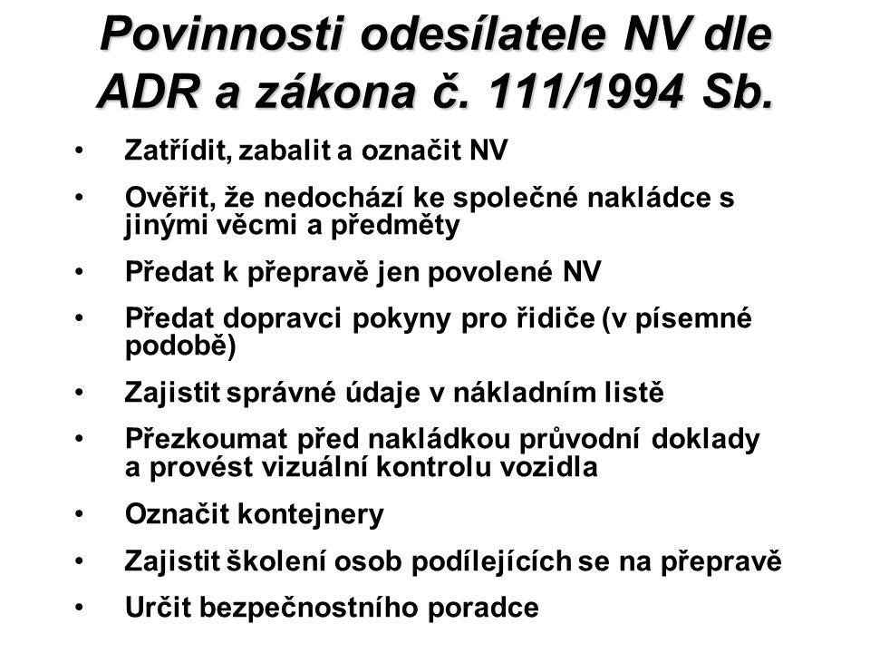 Povinnosti odesílatele NV dle ADR a zákona č.111/1994 Sb.