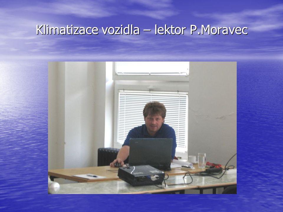 Klimatizace vozidla – lektor P.Moravec