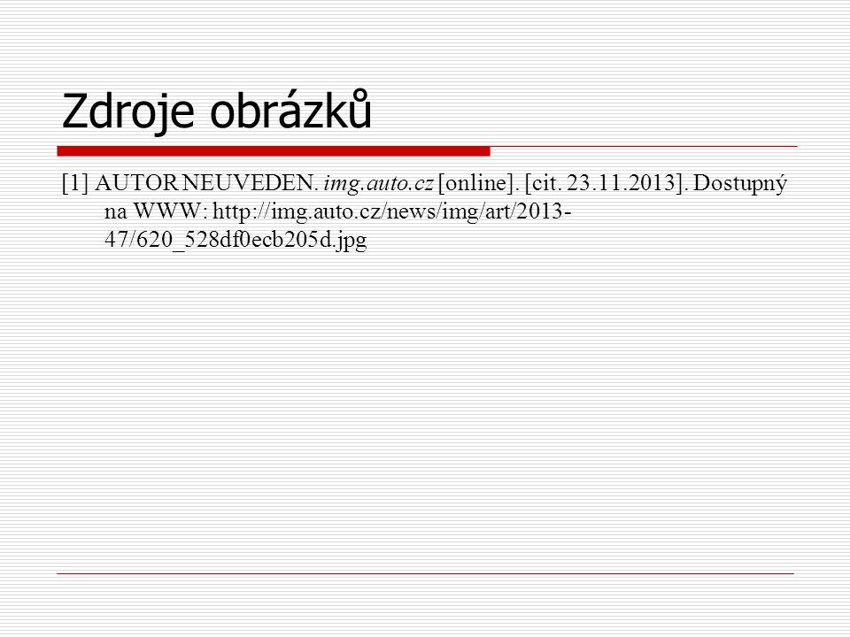 Zdroje obrázků [1] AUTOR NEUVEDEN. img.auto.cz [online].