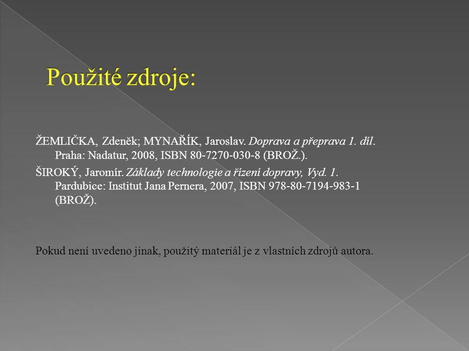 ŽEMLIČKA, Zdeněk; MYNAŘÍK, Jaroslav. Doprava a přeprava 1.