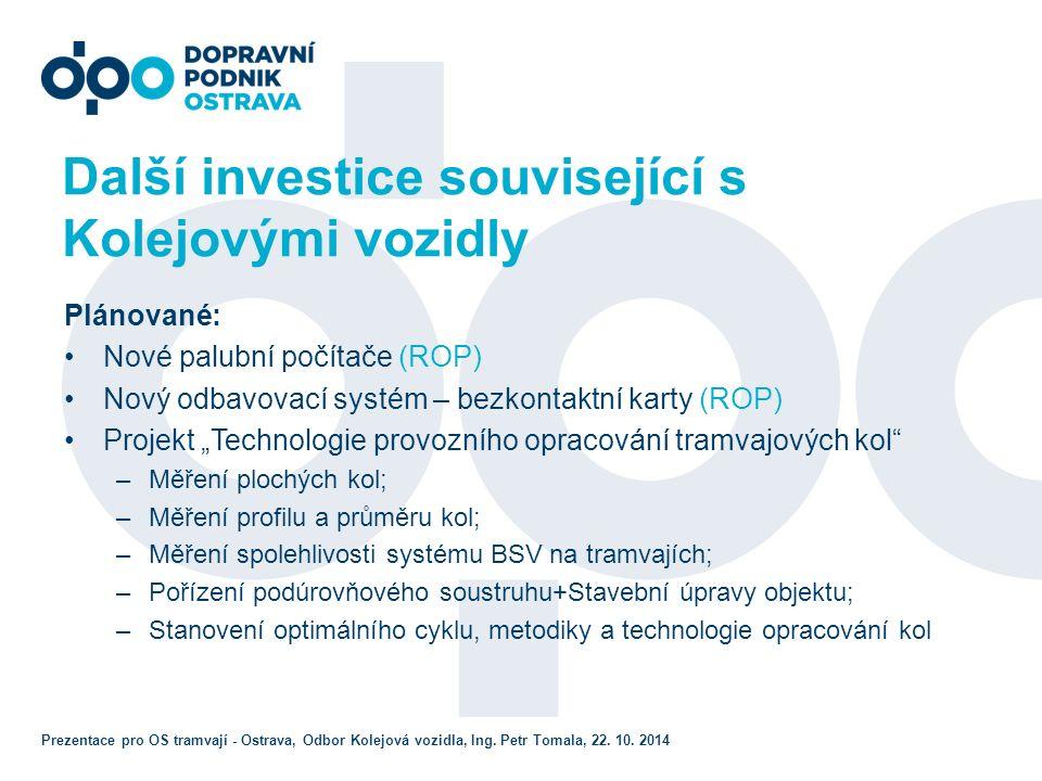 Další zajímavosti z DPO Zkušební provoz kontejneru pomocných pohonů od firmy Cegelec na vozidle Astra (ev.
