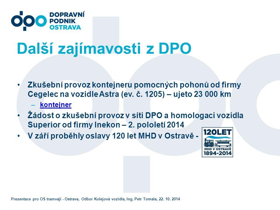 Opravy a výluky tramvajových tratí Stavby na DC hrazené cizími investory (obvykle SMO): Byla zahájena stavba silničního propojení Plzeňská-Pavlovova, která si vyžádá dočasné zřízení jednokolejného provozu na TT Plzeňská z důvodu stavby podchodu (7-12/2013), na tuto stavbu navazuje stavba kolejového propojení Plzeňská-Pavlovova (dokončena v srpnu 2014, od září provoz nové linky č.