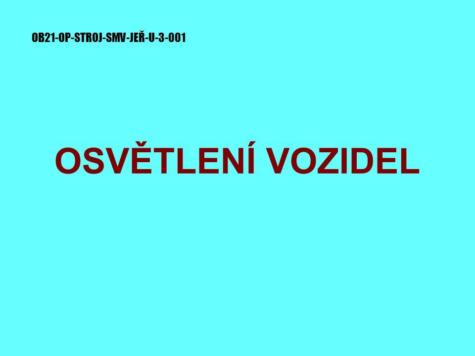 OSVĚTLENÍ VOZIDEL OB21-OP-STROJ-SMV-JEŘ-U-3-001