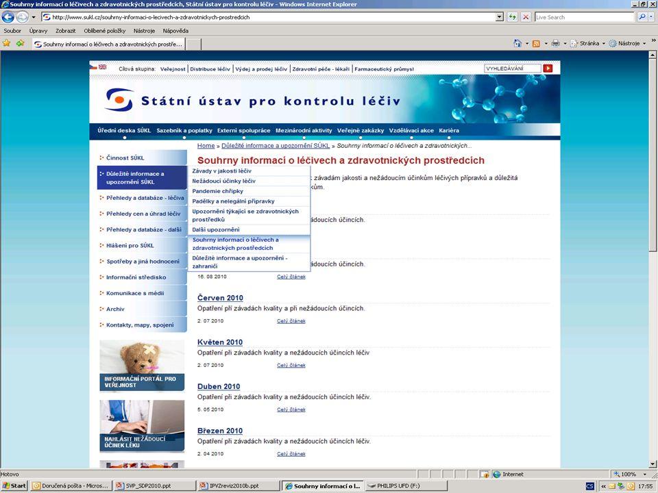 [ 11 ] RNDr. Olga Hanzlíčková © 2010 Státní ústav pro kontrolu léčiv