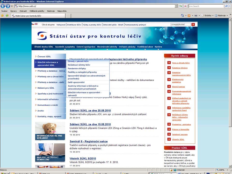 [ 10 ] RNDr. Olga Hanzlíčková © 2010 Státní ústav pro kontrolu léčiv