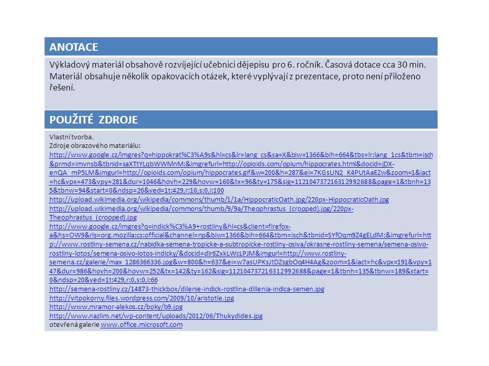 ANOTACE Výkladový materiál obsahově rozvíjející učebnici dějepisu pro 6.