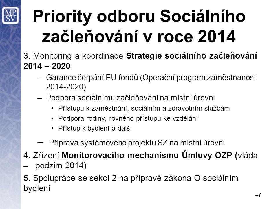 Priority odboru Sociálního začleňování v roce 2014 3.