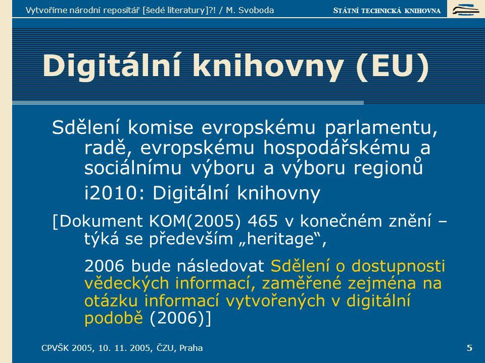 S TÁTNÍ TECHNICKÁ KNIHOVNA CPVŠK 2005, 10.11.