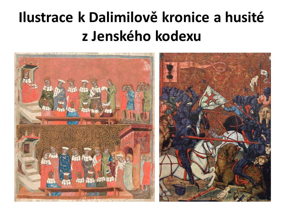 Ilustrace k Dalimilově kronice a husité z Jenského kodexu