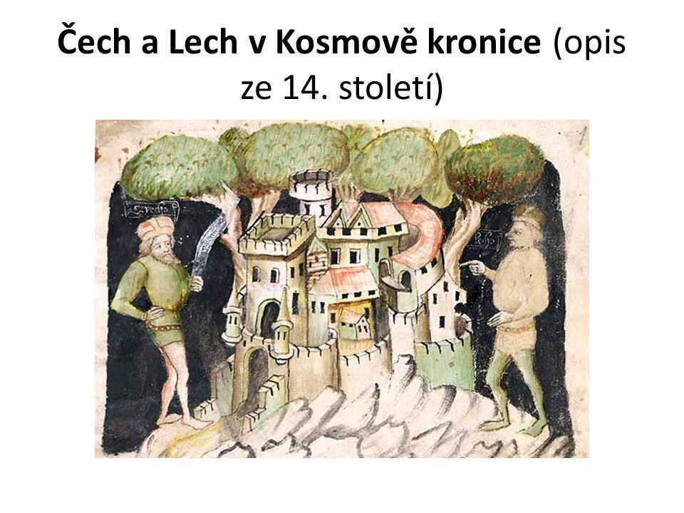 Čech a Lech v Kosmově kronice (opis ze 14. století)