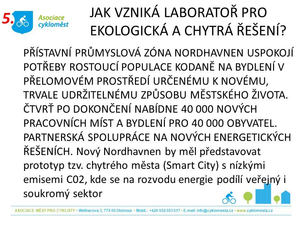 ASOCIACE MĚST PRO CYKLISTY Wellnerova 3, 779 00 Olomouc Mobil.: +420 602 503 617 E-mail: info@cyklomesta.cz www.cyklomesta.cz PŘÍSTAVNÍ PRŮMYSLOVÁ ZÓN