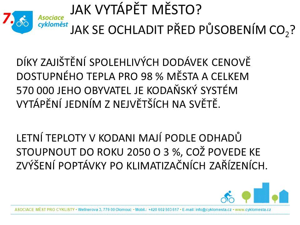 ASOCIACE MĚST PRO CYKLISTY Wellnerova 3, 779 00 Olomouc Mobil.: +420 602 503 617 E-mail: info@cyklomesta.cz www.cyklomesta.cz DÍKY ZAJIŠTĚNÍ SPOLEHLIV