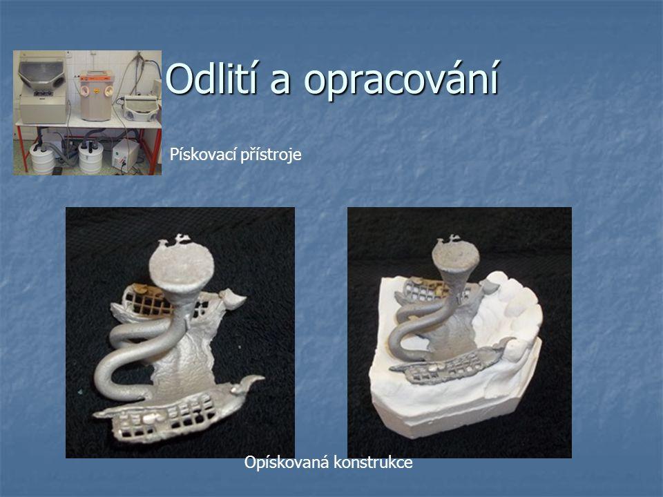 Odlití a opracování Pískovací přístroje Opískovaná konstrukce