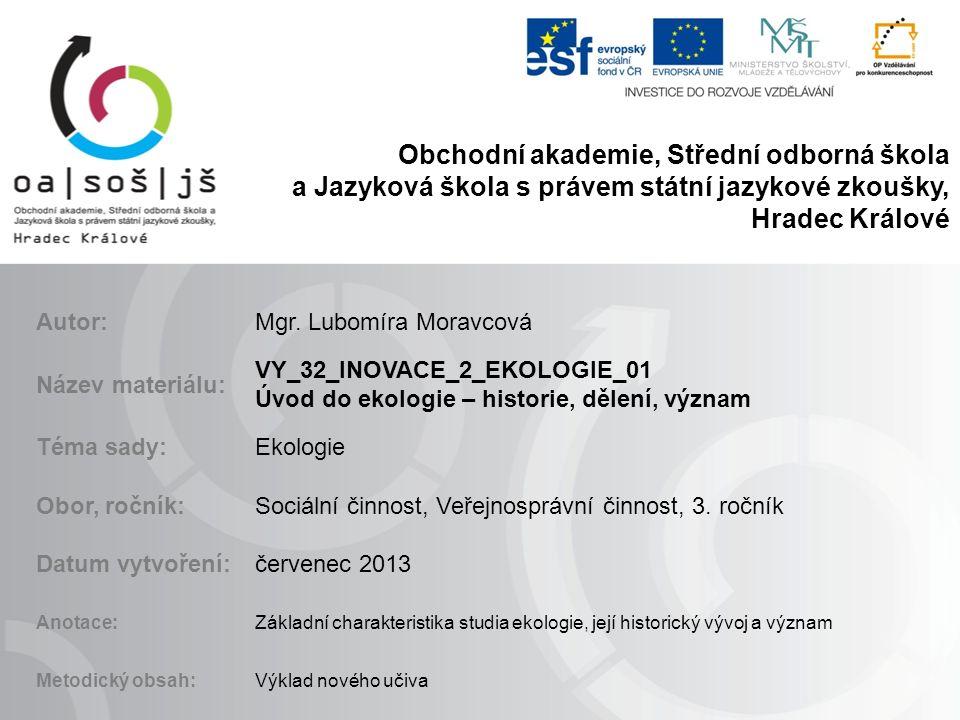 Obchodní akademie, Střední odborná škola a Jazyková škola s právem státní jazykové zkoušky, Hradec Králové Autor:Mgr.