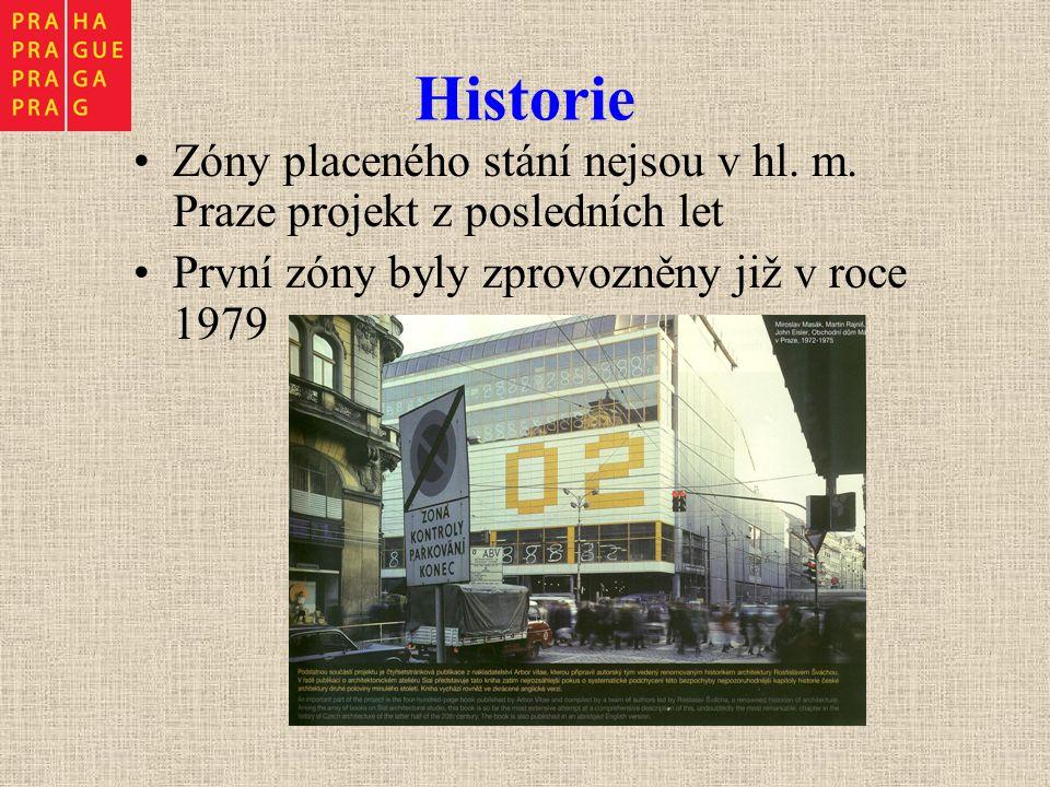 Historie Zóny placeného stání nejsou v hl. m. Praze projekt z posledních let První zóny byly zprovozněny již v roce 1979