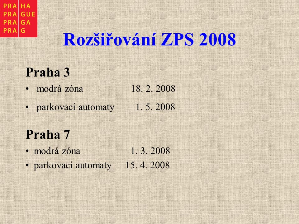 Praha 3 modrá zóna 18. 2. 2008 parkovací automaty 1.