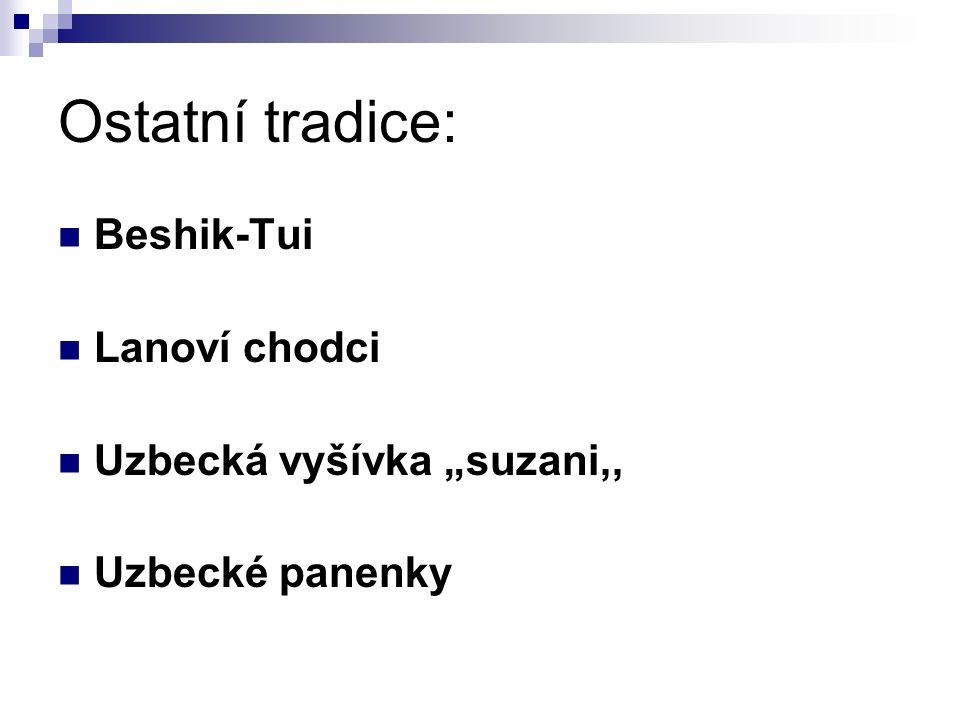 """Ostatní tradice: Beshik-Tui Lanoví chodci Uzbecká vyšívka """"suzani,, Uzbecké panenky"""