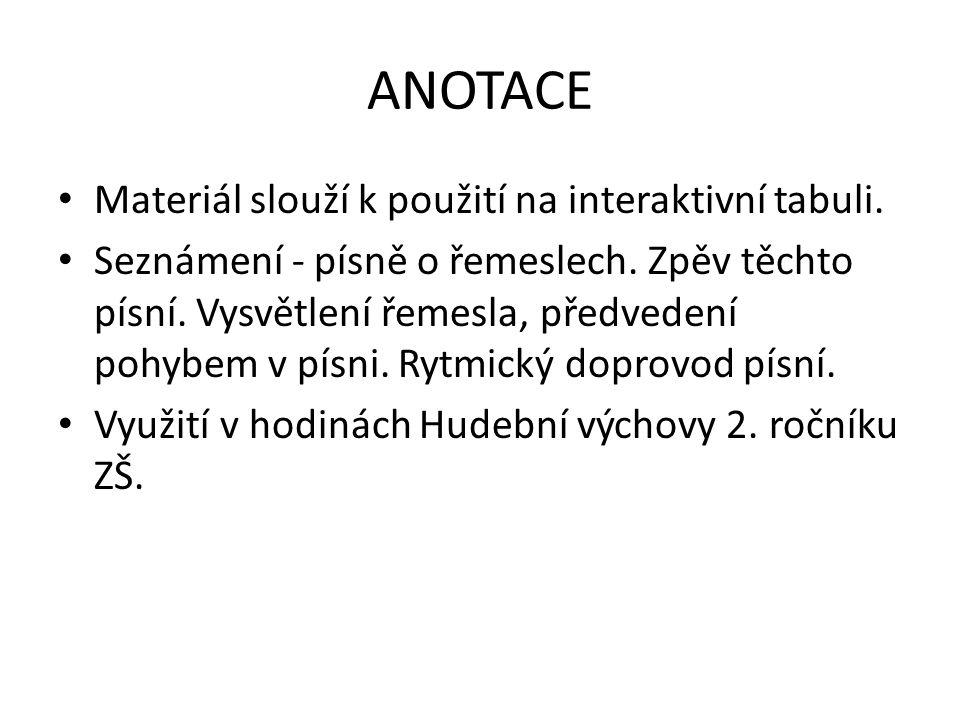 NÁZEV ŠKOLY: ZŠ a MŠ Čestlice AUTOR: Vondráková NÁZEV: VY_32_INOVACE_16_řemesla v lidových písních TEMA: ČÍSLO PROJEKTU: