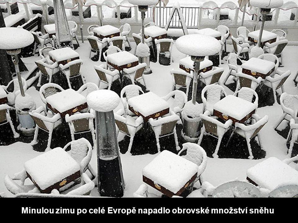 Minulou zimu po celé Evropě napadlo obrovské množství sněhu